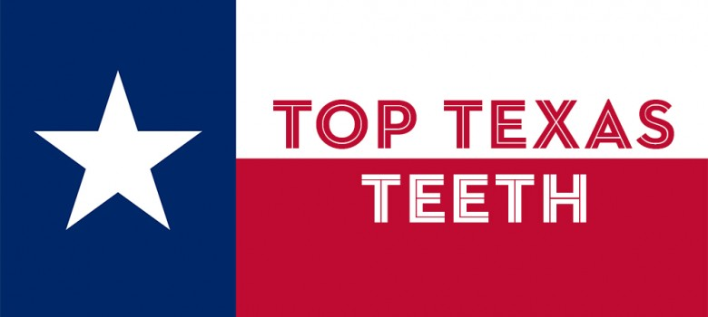 top Texas Teeth